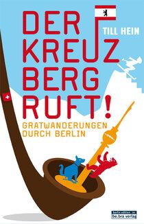Der Kreuzberg ruft!