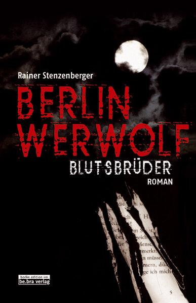 Blutsbrüder - Berlin Werwolf