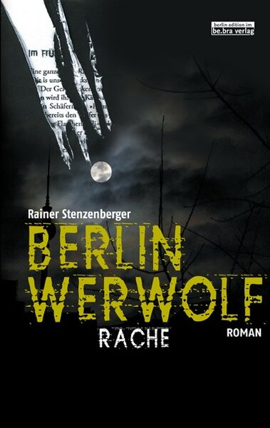 Rache - Berlin Werwolf
