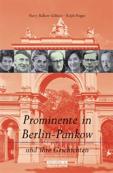 Prominente in Berlin-Pankow und ihre Geschichten