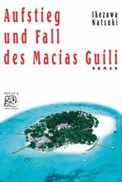 Aufstieg und Fall des Macias Guili