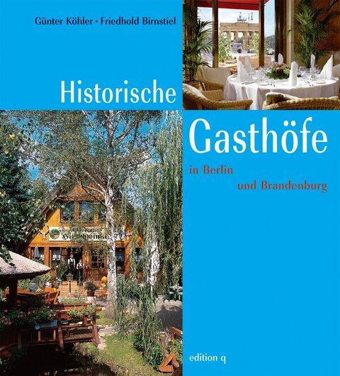 Historische Gasthöfe in Berlin und Brandenburg
