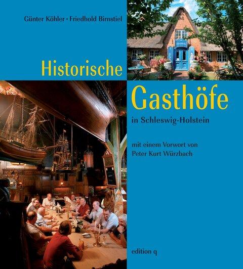 Historische Gasthöfe in Schleswig-Holstein
