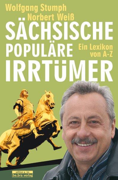 Sächsische populäre Irrtümer