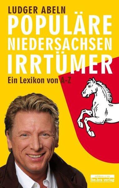 Populäre Niedersachsen-Irrtümer