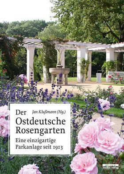 Der Ostdeutsche Rosengarten
