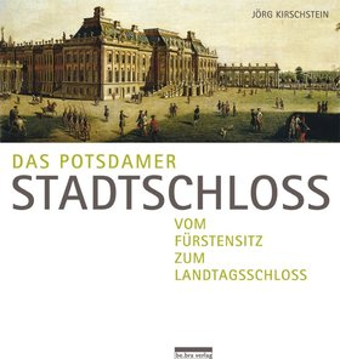 Das Potsdamer Stadtschloss