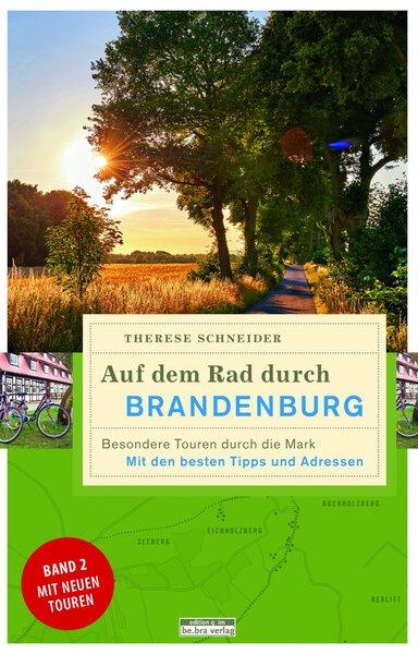Auf dem Rad durch Brandenburg