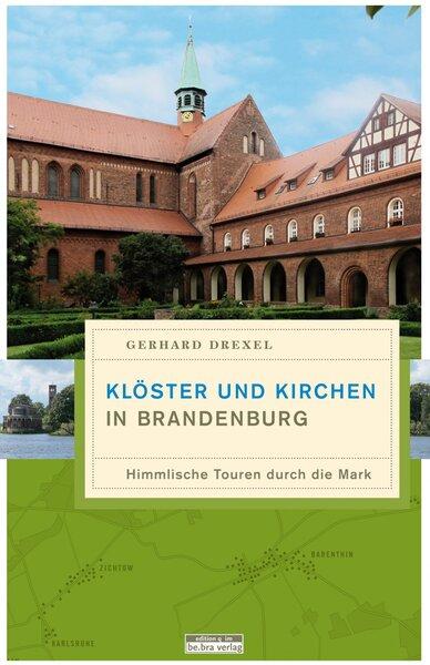 Klöster und Kirchen in Brandenburg