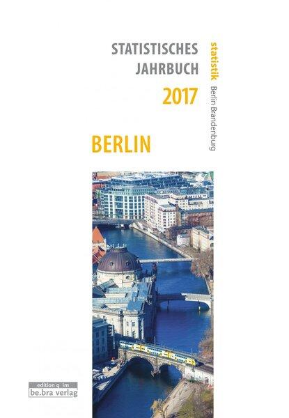 Statistisches Jahrbuch Berlin 2017