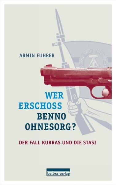 Wer erschoss Benno Ohnesorg?