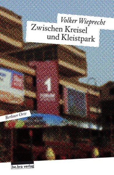 Zwischen Kreisel und Kleistpark