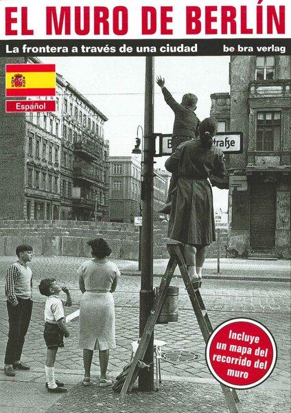 El Muro de Berlin (spanisch)