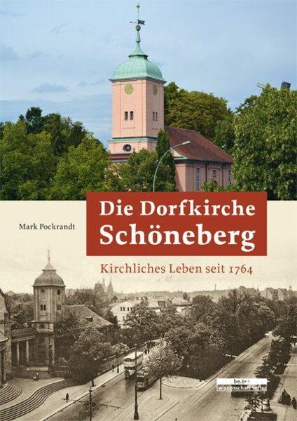 Die Dorfkirche Schöneberg