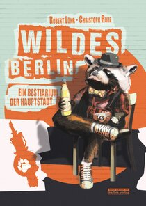 Wildes Berlin
