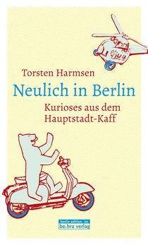 Neulich in Berlin