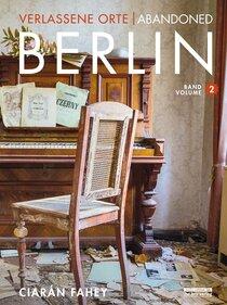 Verlassene Orte / Abandoned Berlin, Band/Volume 2