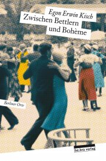 Zwischen Bettlern und Bohème