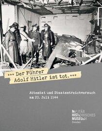 »Der Führer Adolf Hitler ist tot«