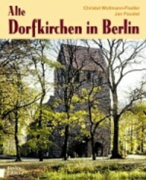 Alte Dorfkirchen in Berlin