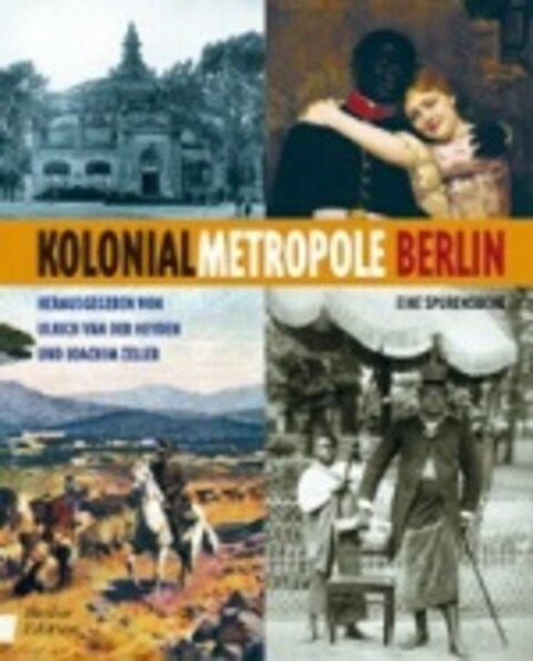 Kolonialmetropole Berlin