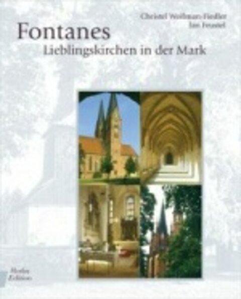 Fontanes Lieblingskirchen in der Mark