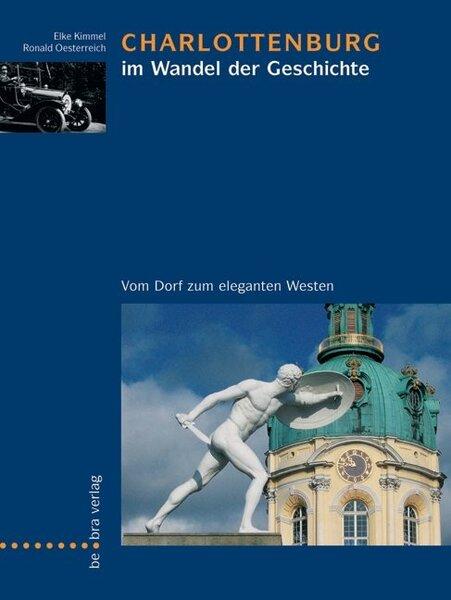Charlottenburg im Wandel der Geschichte