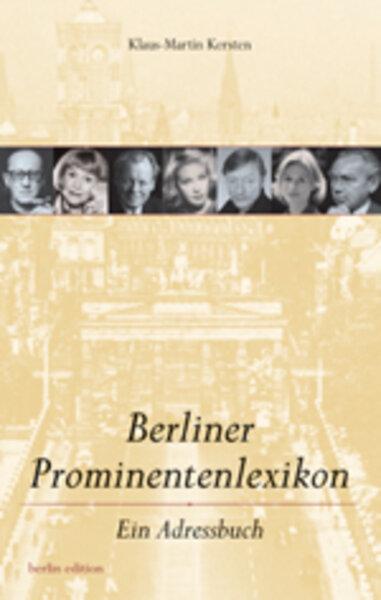 Berliner Prominentenlexikon