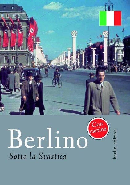 Berlino sotto la Svastica