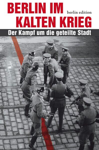 Berlin im Kalten Krieg