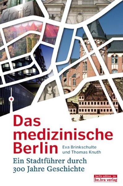Das medizinische Berlin
