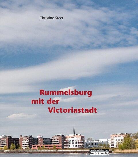 Rummelsburg mit der Victoriastadt