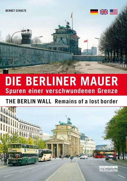 Die Berliner Mauer / The Berlin Wall