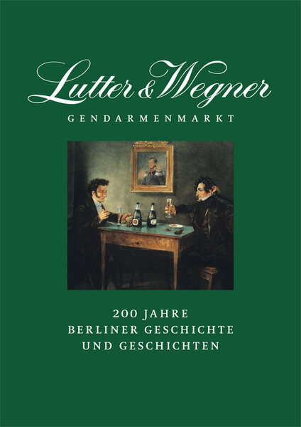 Lutter & Wegner am Gendarmenmarkt