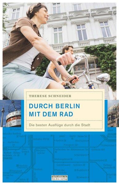 Durch Berlin mit dem Rad