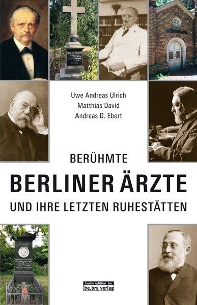 Berühmte Berliner Ärzte