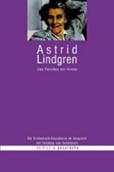 Astrid Lindgren, Das Paradies der Kinder