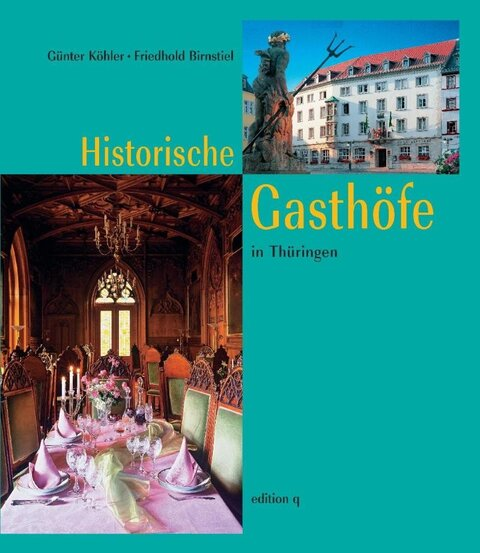Historische Gasthöfe in Thüringen