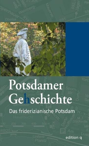 Das friderizianische Potsdam