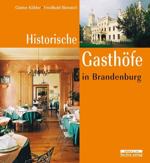 Historische Gasthöfe in Brandenburg