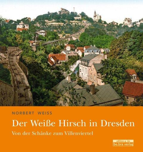 Der Weiße Hirsch in Dresden