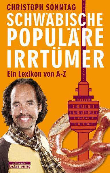 Schwäbische populäre Irrtümer (Sonderausgabe)