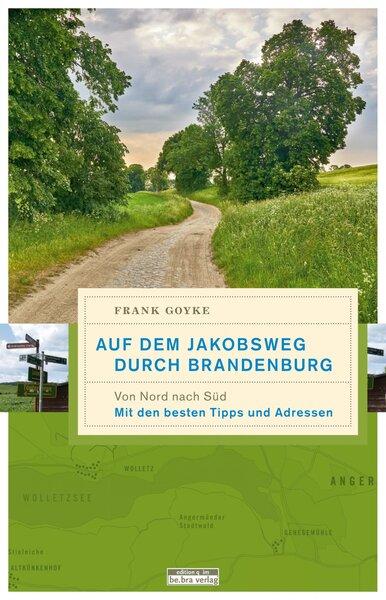 Auf dem Jakobsweg durch Brandenburg Bd. 1