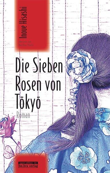 Die Sieben Rosen von Tokyo
