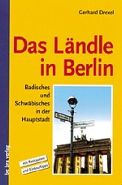Das Ländle in Berlin