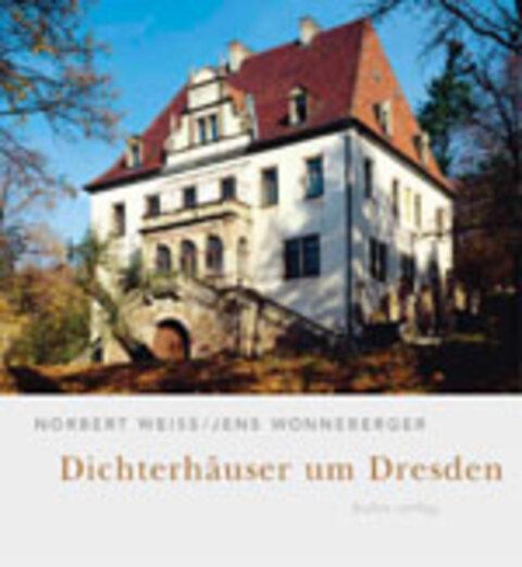 Dichterhäuser um Dresden