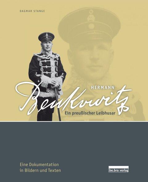 Hermann Benkowitz - Ein preußischer Leibhusar