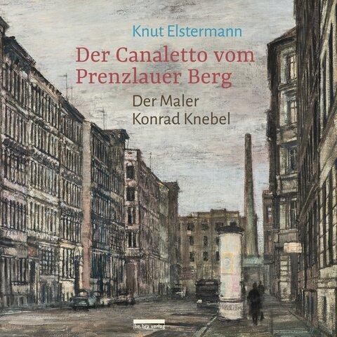 Der Canaletto vom Prenzlauer Berg