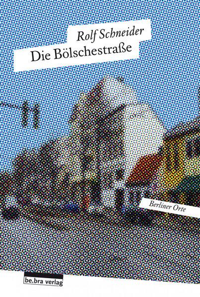 Die Bölschestraße