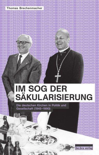 Im Sog der Säkularisierung